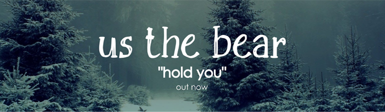 """Us The Bear"" lança primeiro single"